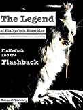 The Legend of FluffyJack Blueridge: FluffyJack and the Flashback (English Edition)