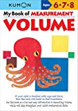 My Book of Measurement: Volume (Kumon Math Workbooks)