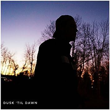 Dusk 'til Dawn