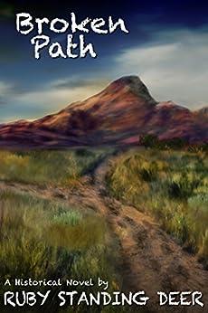 Broken Path (Shining Light's Saga Book 4) by [Ruby Standing Deer, Lane Diamond]