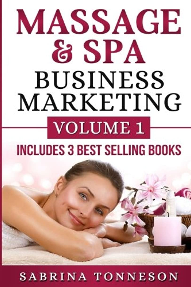 大陸結紮抹消Massage & Spa Business Marketing: Volume 1