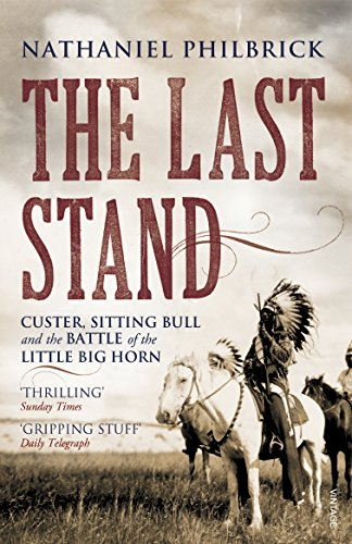 Price comparison product image The Last Stand: Custer,  Sitting Bull and the Battle of the Little Big Horn