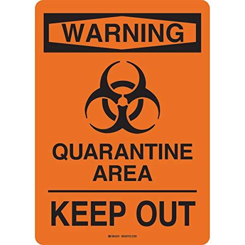 Quarantine Area Sign Polystyrene 14'H X 10'W Bk/Or