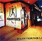 Songtexte von Superchick - Beauty From Pain 1.1