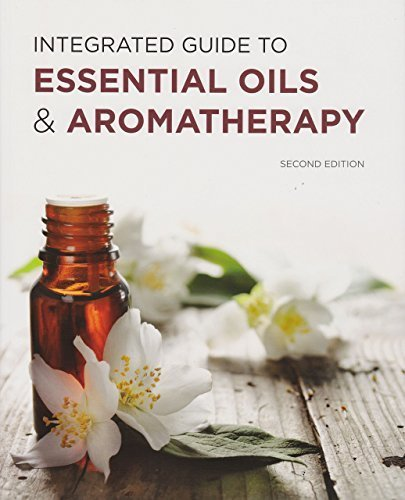 Integrated Guide to Essential Oils & Aromatherapy by Bill Fifield (2014-05-04)