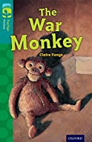 Oxford Reading Tree Treetops Fiction: Level 16 More Pack A: The War Monkey (Treetops. Fiction)