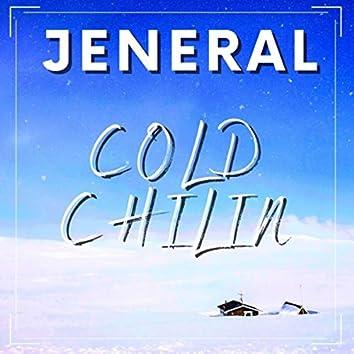 Cold Chilin'