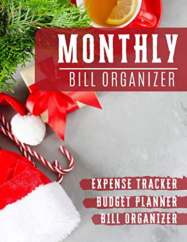 Monthly Bill Organizer: budget and debt planner with income list,Weekly expense tracker ,Bill Planner, Financial Planning Journal Expense Tracker Bill ... santa design (Financial Planner Budget Book)