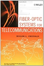 Fiber-Optic Systems for Telecommunications (Wiley Series in Telecommunications and Signal Processing Book 56)