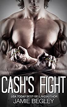 Cash's Fight (The Last Riders Book 5) Review