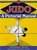 Judo: A Pictorial Manual - Pat Harrington