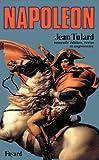 Napoléon : Ou le mythe du sauveur (Biographies Historiques)