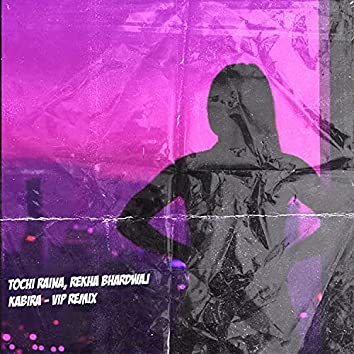 Kabira (VIP Remix)