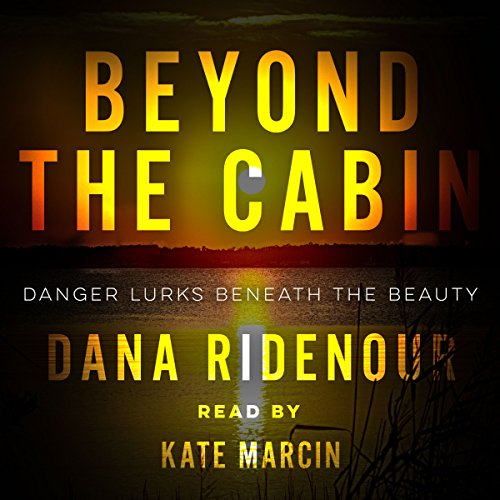 Beyond the Cabin                   Auteur(s):                                                                                                                                 Dana Ridenour                               Narrateur(s):                                                                                                                                 Kate Marcin                      Durée: 7 h et 45 min     Pas de évaluations     Au global 0,0