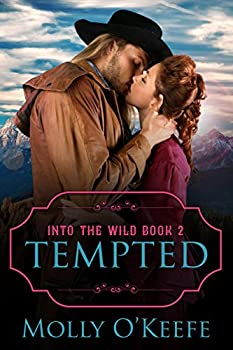 Tempted  A Historical Western Romance  Into The Wild Book 2