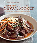 The New Slow Cooker: Comfort Classics Reinvented (Williams-Sonoma)
