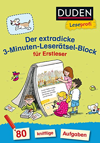 Duden Leseprofi – Der extradicke 3-Minuten-Leserätsel-Block für Erstleser: 80 knifflige Aufgaben (DUDEN Leseprofi Minuten Leserätsel)