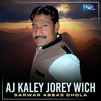 Aj Kaley Jorey Wich