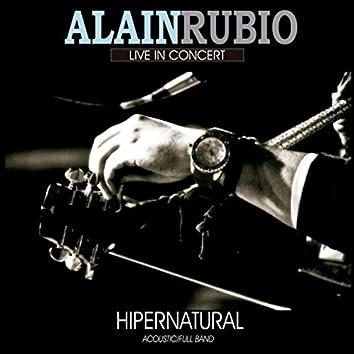 Hipernatural: Live in Concert (Acoustic / Full Band)