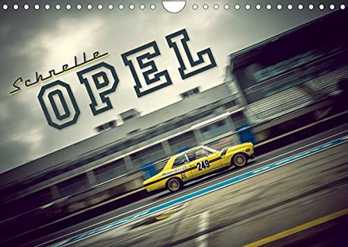Schnelle Opel (Wandkalender 2022 DIN A4 quer)