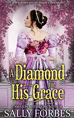A Diamond for His Grace: A Clean & Sweet Regency Historical Romance Book