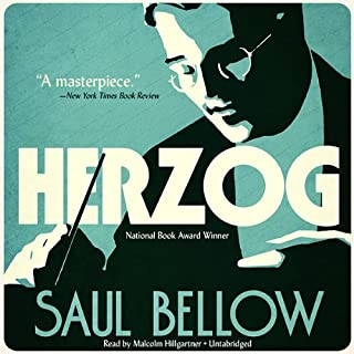 Herzog                   By:                                                                                                                                 Saul Bellow                               Narrated by:                                                                                                                                 Malcolm Hillgartner                      Length: 15 hrs and 35 mins     50 ratings     Overall 4.2