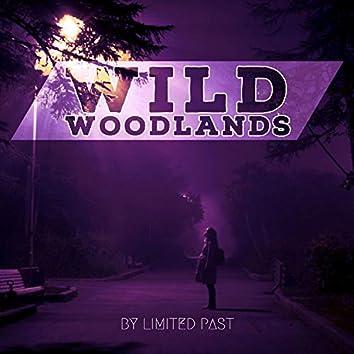 Wild Woodlands