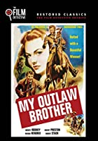 My Outlaw Brother [DVD]