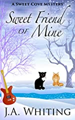 Sweet Friend of Mine (A Sweet Cove Mystery Book 8)