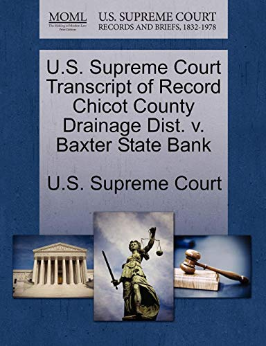 U.S. Supreme Court Transcript of Record Chicot County Drainage Dist. V. Baxter State Bank