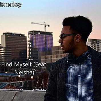 Find Myself (feat. Neisha)