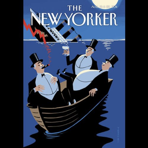 Couverture de The New Yorker, August 15th & 22nd 2011: Part 2 (James Surowiecki, Elizabeth Kolbert, Dana Goodyear)