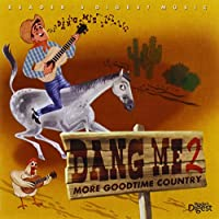 Classic Country: Dang Me 2 (Pch Exclusiv