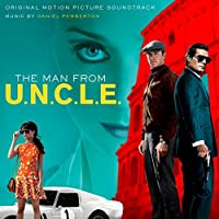 The Man From U.N.C.L.E.: Original Motion Picture Soundtrack by Various Artists