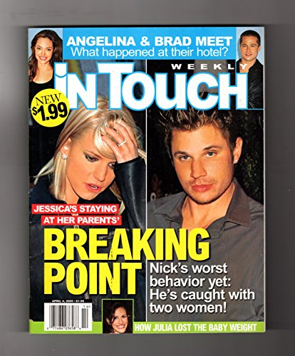 In Touch Weekly Magazine - April 4, 2005. Jessica Simpson & Nick Lachey Cover; Angelina Jolie & Brad Pitt in Hotel; Julia Roberts Baby Weight; Drew Barrymore; C Diaz & Justin Timberlake;