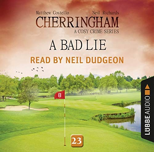 A Bad Lie Audiobook By Matthew Costello,                                                                                        Neil Richards cover art