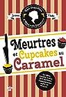 Les enquêtes d'Hannah Swensen, tome 5 : Meurtres et cupcakes au caramel par Fluke