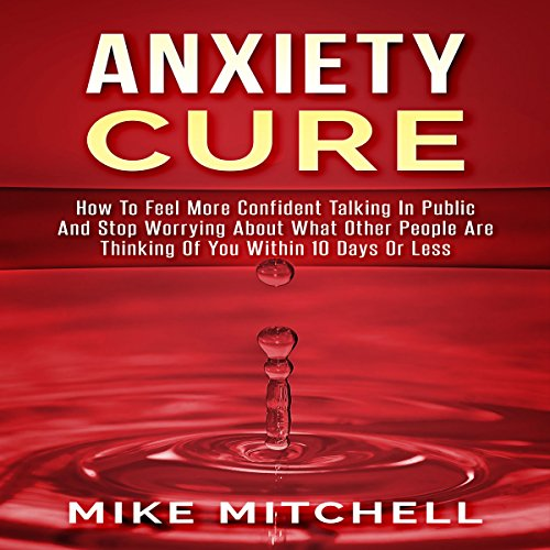 Anxiety Cure audiobook cover art