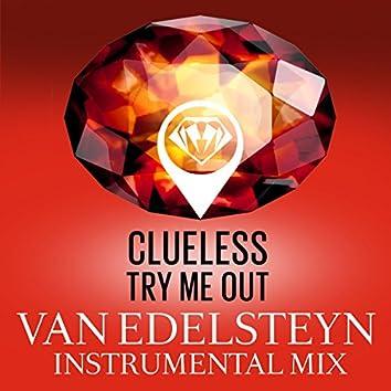 Try Me Out (Van Edelsteyn Instrumental Mix)