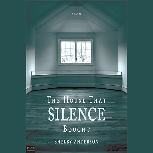 The House that Silence Bought audiobook cover art