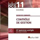 Contrôle de gestion DCG 11 - 87 exercices corrigés pour réviser et s'entraîner