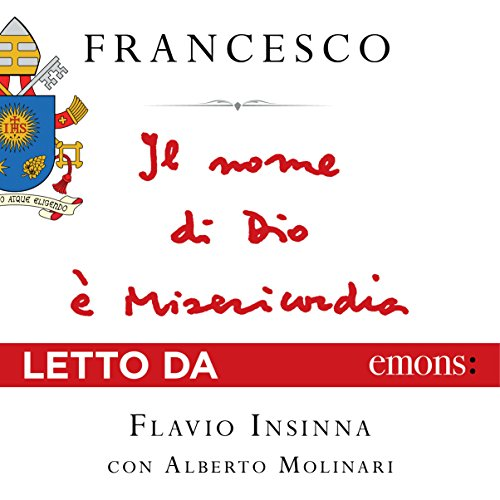 Il nome di Dio è Misericordia audiobook cover art