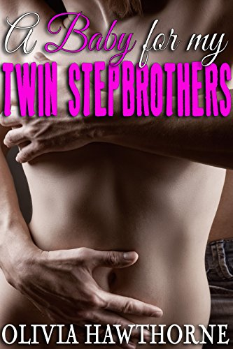 D4nok Free Download A Baby For My Twin Stepbrothers Taboo Tales