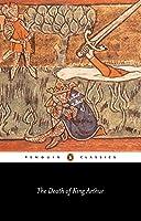 The Death of King Arthur (Penguin Classics)
