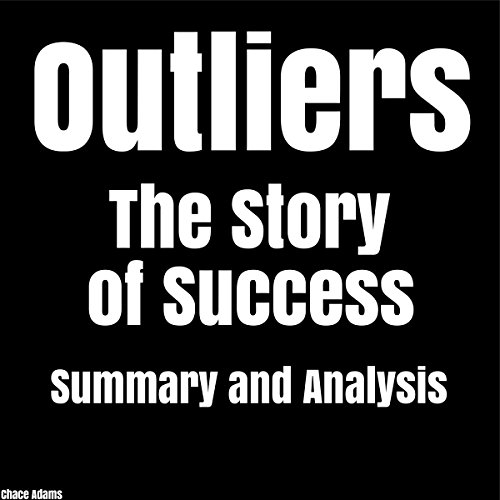Outliers: The Story of Success by Malcolm Gladwell | Summary & Analysis audiobook cover art