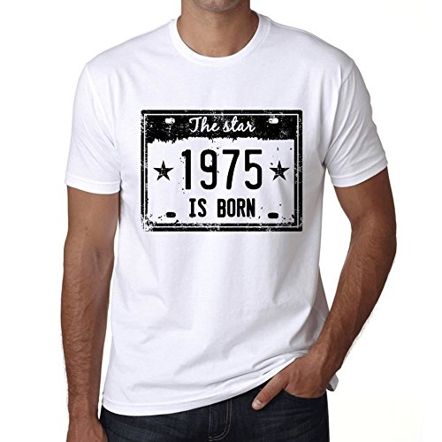 The Star 1975 Cumpleaños de 46 años is Born Hombre Camiseta Blanco Regalo De Cumpleaños