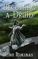 Becoming a Druid (Protectors of Pretanni)