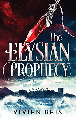 The Elysian Prophecy (The Deian Chronicles, Band 1)