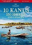 Bilder : 10 Kanus, 150 Speere und 3 Frauen