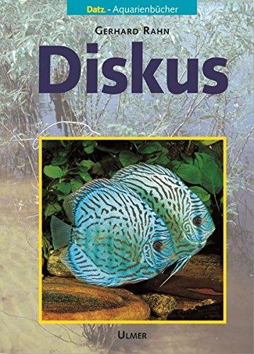 Diskus (DATZ-Aquarienbücher)